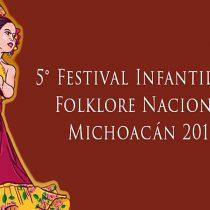 Todo listo para el 5º Festival Infantil del Folclor Nacional Michoacán 2017