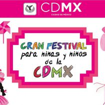 """""""Gran festival para niñas y niños de CDMX"""" en el Zócalo"""