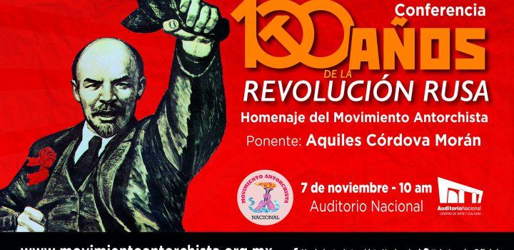 Realizará el Movimiento Antorchista homenaje a la Revolución Rusa