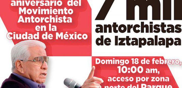 7 mil antorchistas celebrarán la trayectoria de logros en Iztapalapa
