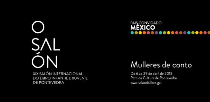 Autoras, ilustradoras y mediadoras de lectura encabezan la delegación mexicana en el Salón del Libro de Pontevedra