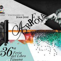 Dedican Feria del Libro de Tijuana a Juan José Arreola