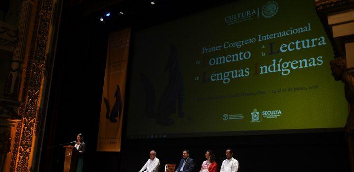 Inauguran el Primer Congreso Internacional de Fomento a la Lectura en Lenguas Indígenas