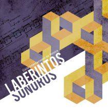 Regresa al Cenart el Ciclo Internacional de Música Laberintos Sonoros