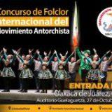 Realizará Antorcha Concurso De Folclor Internacional en el Auditorio Guelaguetza