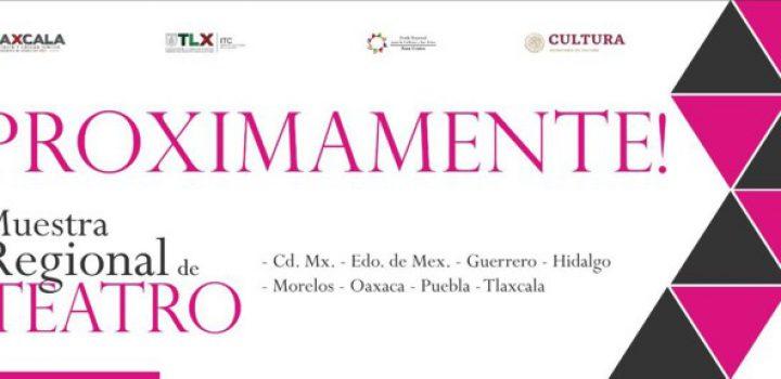 Tlaxcala recibirá la IV Muestra Regional de Teatro