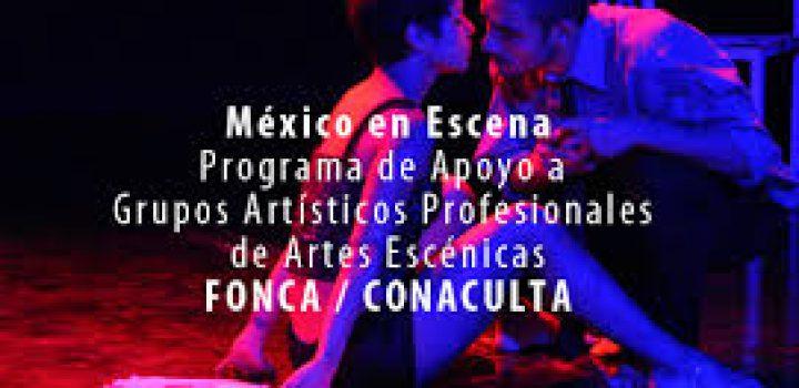 El Fonca anuncia los resultados de la convocatoria 2018 del Programa México en Escena
