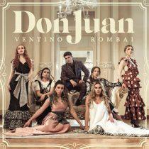 VENTINO presenta su nuevo sencillo «DON JUAN» ft. Rombai