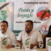 Se presenta libro «Poesía y lenguaje»de Aquiles Córdova Morán