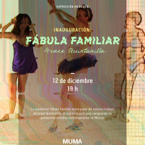 Llega al CCD Fábula familiar, exposición en homenaje a Grace Quintanilla