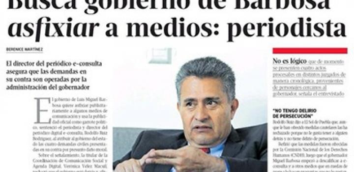 Gobierno de Barbosa busca asfixiar a medios: Rodolfo Ruiz