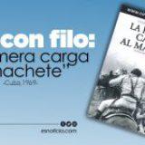"Cine con filo: ""La primera carga al machete"" (Cuba, 1969)"