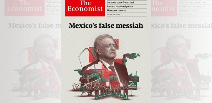 AMLO, 'el falso mesías': The Economist