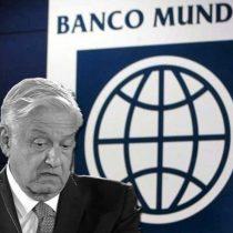 Banco Mundial ha aprobado 8 préstamos a la 4T desde marzo de 2019