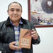 Publican el libro «Ecos de los organizadores», de Luis Miguel López Alanís